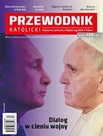 Przewodnik Katolicki - tygodnik - prenumerata kwartalna już od 6,00 zł